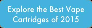 Best Vape Cartridges 2015