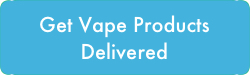Get Vape Products Delivered
