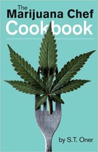 cannabis cooking the marijuana chef cookbook